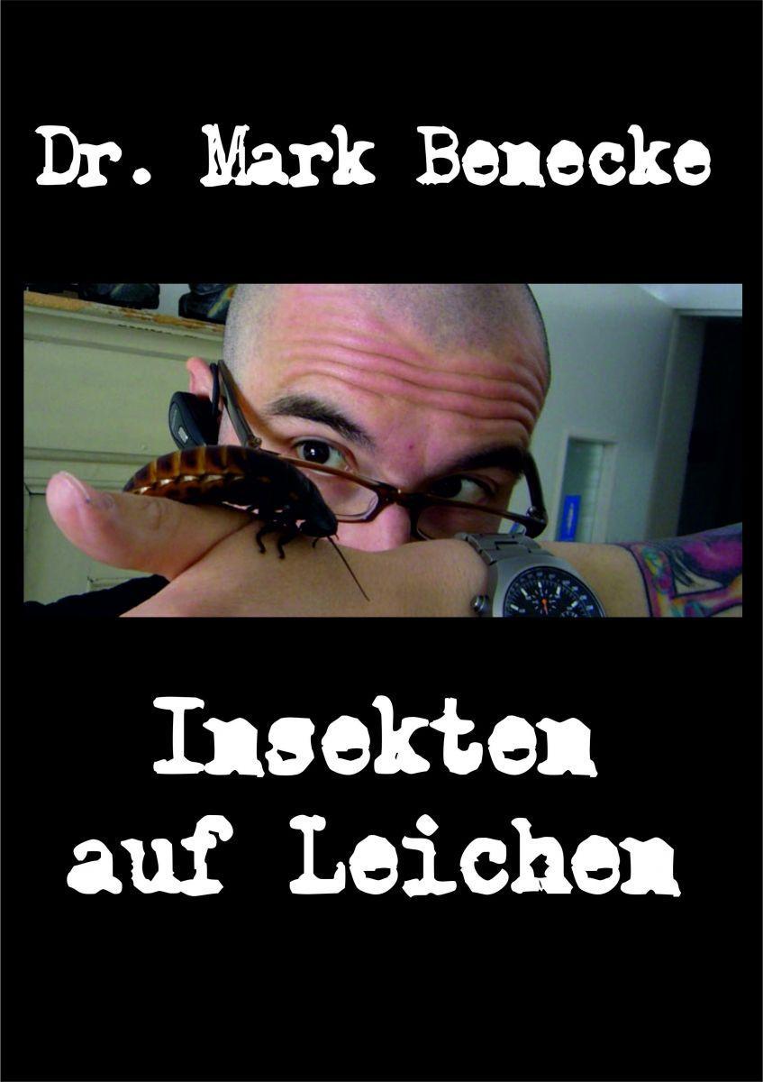 Dr. Mark Benecke -